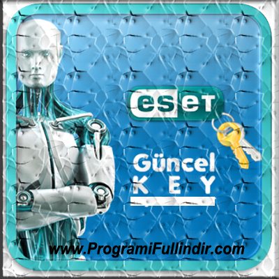 Eset Nod32 ve Eset Smart Security Güncel Key