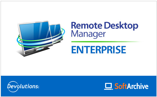 Devolutions Remote Desktop Manager Full