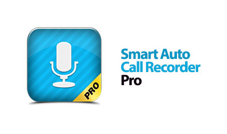 Smart Auto Call Recorder Pro Apk Full