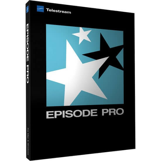 TeleStream Episode Pro Full