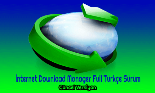 internet download manager full indir