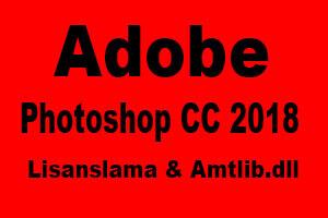 Photoshop CC 2018 Aktivasyon
